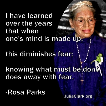 When one's mind is made up, this diminishes fear